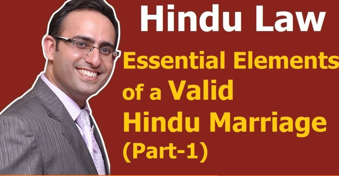 FAMILY LAW - HINDU LAW #3 || Essential Elements of valid Hindu Marriage (Part-1)