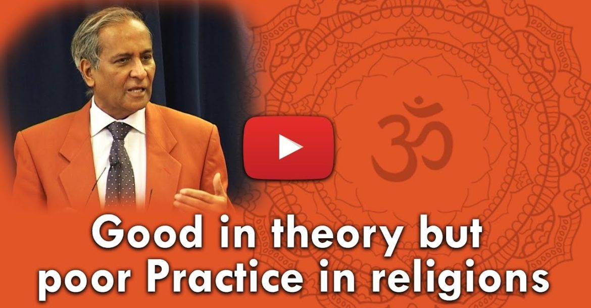 Good in theory but poor Practice in religions | Jay Lakhani | Hindu Academy