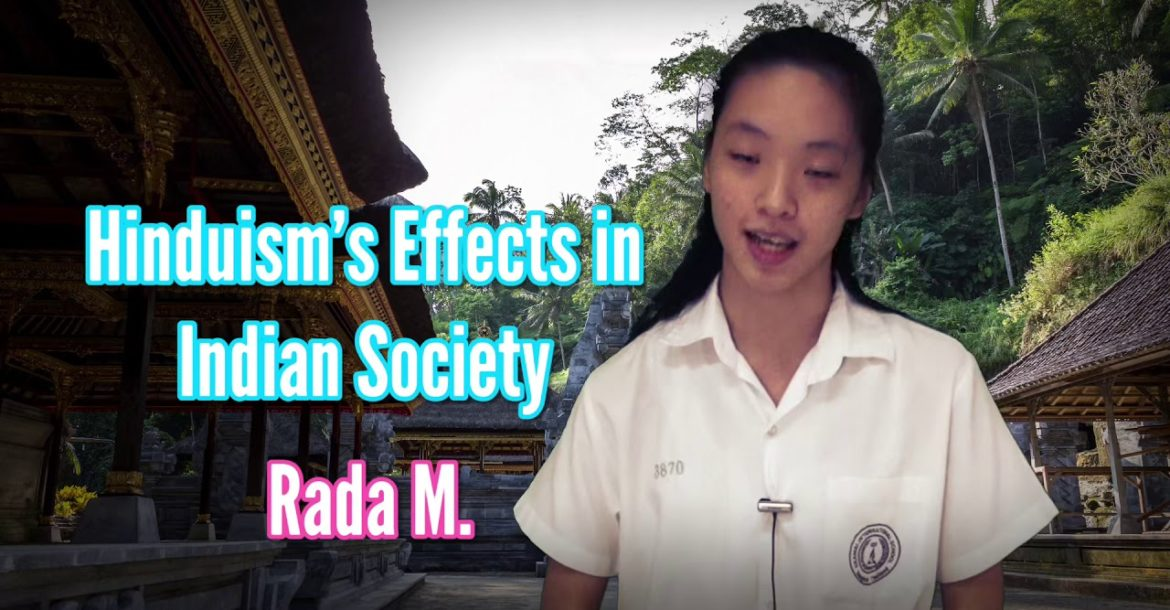 Hinduism's Effects in Indian Society by Rada M.