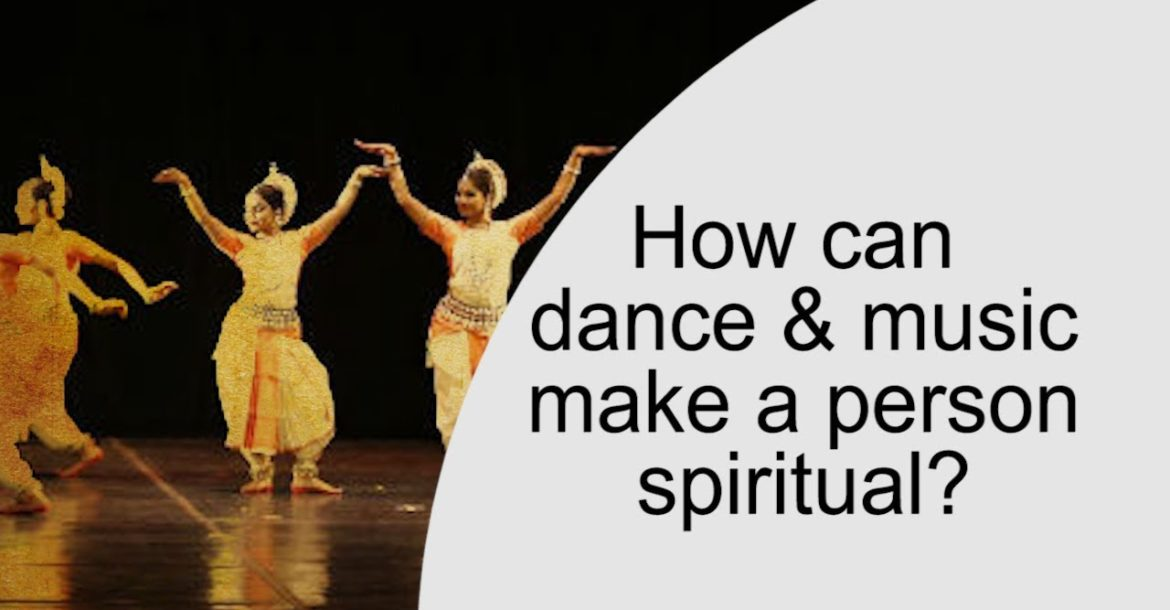 How can dance and music make a person spiritual? Jay Lakhani | Hindu Academy |