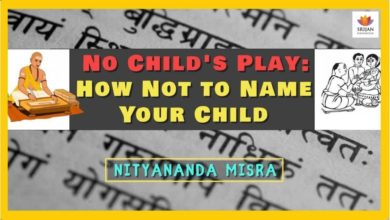 No Child's Play: How Not To Name Your Child | Nityananda Misra | Sanskrit Hindu Names | #SrijanTalks