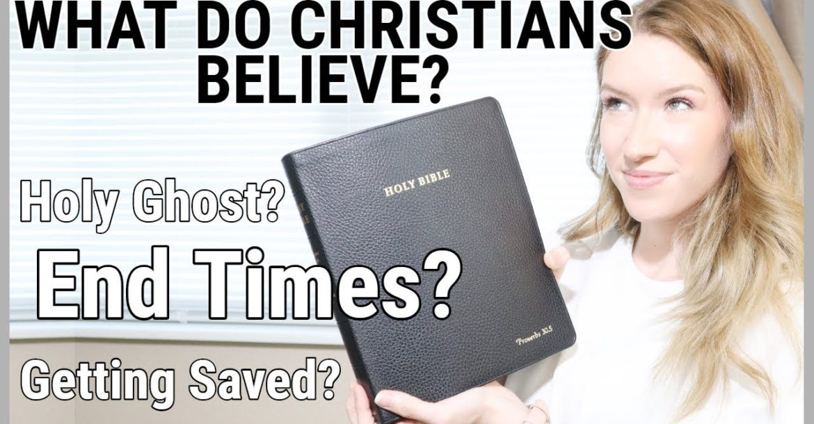What we ACTUALLY believe as Christians | Christianity Basics | Our core Christian beliefs