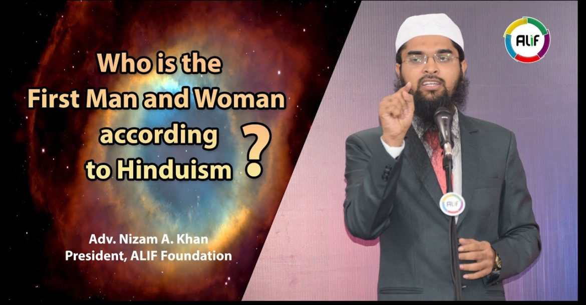 Who is the First Man and Woman according to Hinduism - Adv. Nizam A. Khan