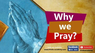 Why Pray ? We have to move from Nirgun to Sagun Brahman
