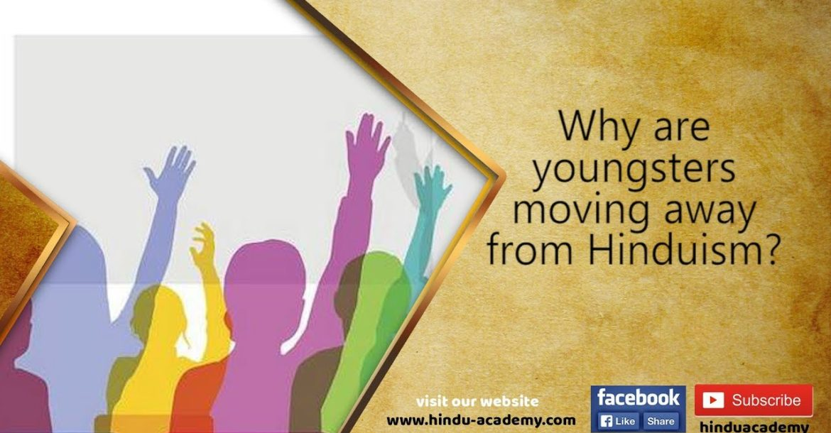 Why are youngsters moving away from Hinduism?