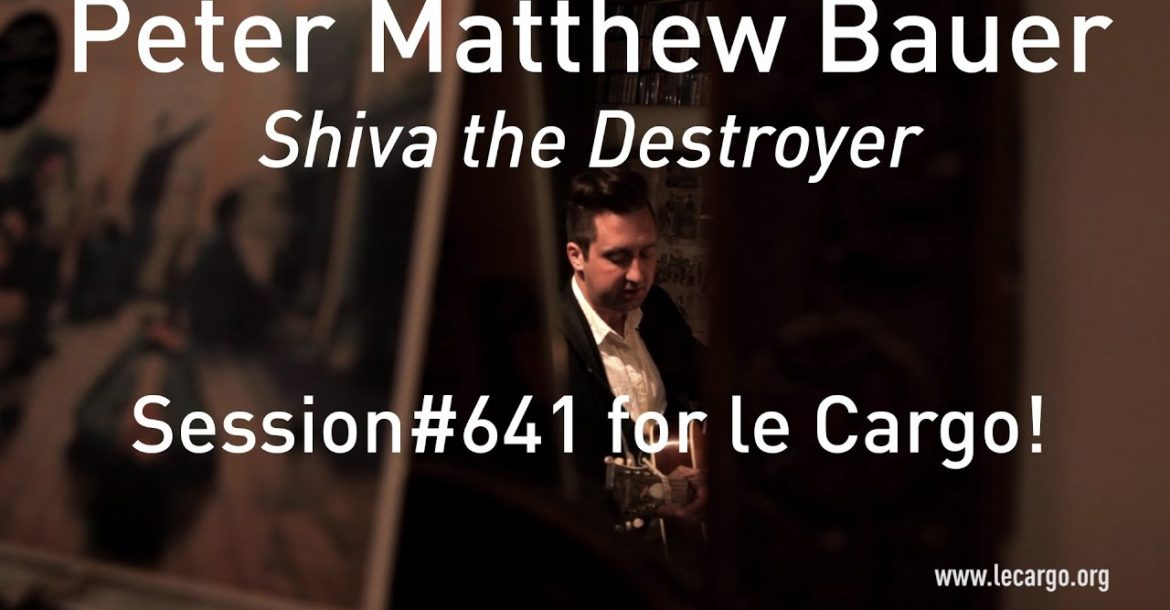 #641 Peter Matthew Bauer - Shiva the Destroyer (Acoustic Session)