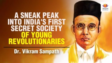 A Sneak Peak Into India's First Secret Society Of Young Revolutionaries | Vikram Sampath | Savarkar