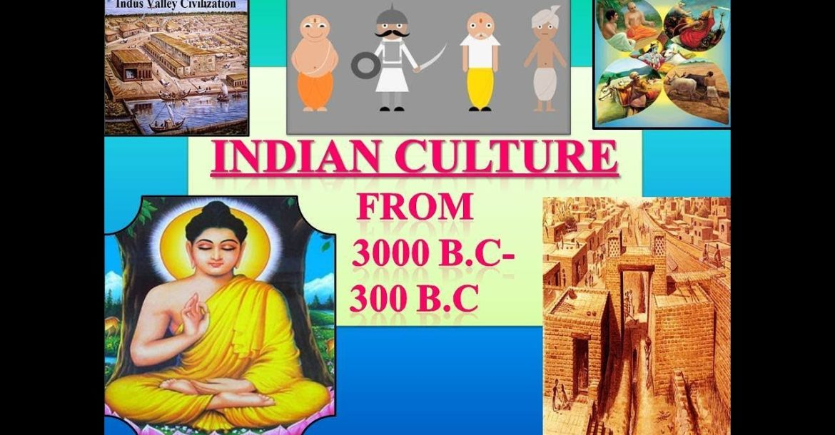 Culture of India  PPT from 3000 B.C to 300 B.C
