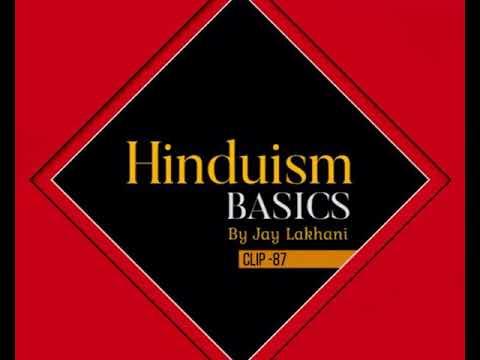 Hindu Basics 87 - Hinduism