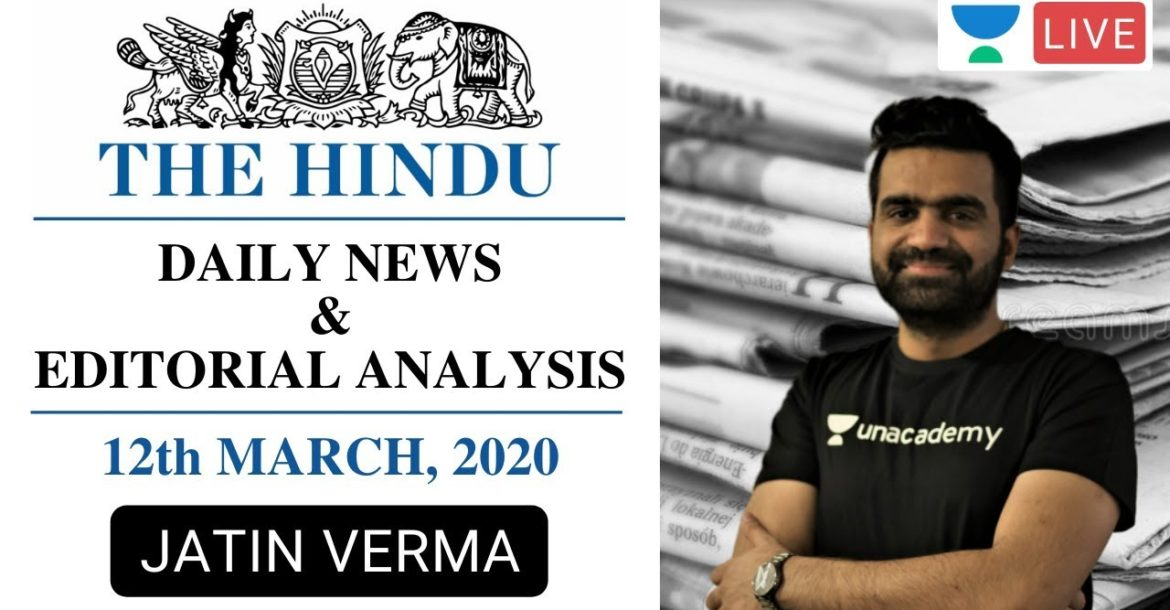 The Daily Hindu News and Editorial Analysis | 12th January 2020| UPSC CSE 2020 | Jatin Verma