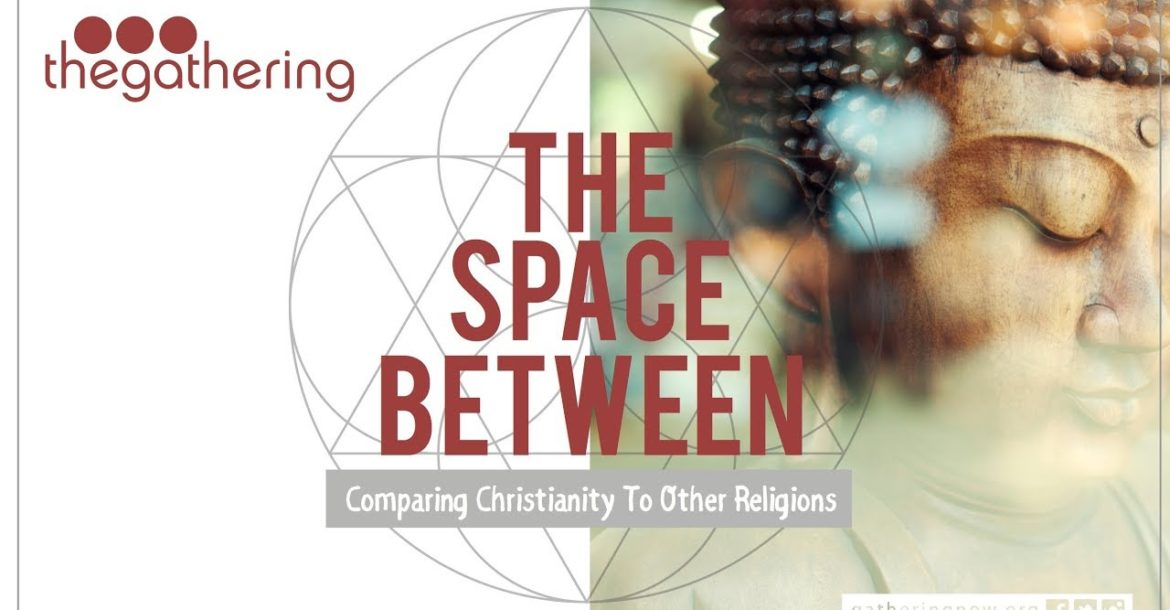 The Space Between // Part 2 // Hinduism & Buddhism // Rev. Matt Miofsky