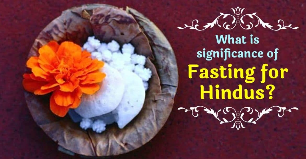 What is significance of Fasting for Hindus? | Fasting in Hinduism | Artha