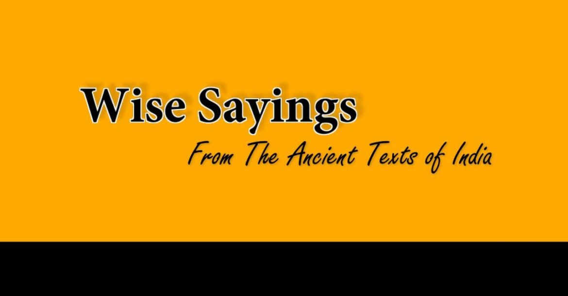 Wise Sayings 37   From The Ancient Texts of India
