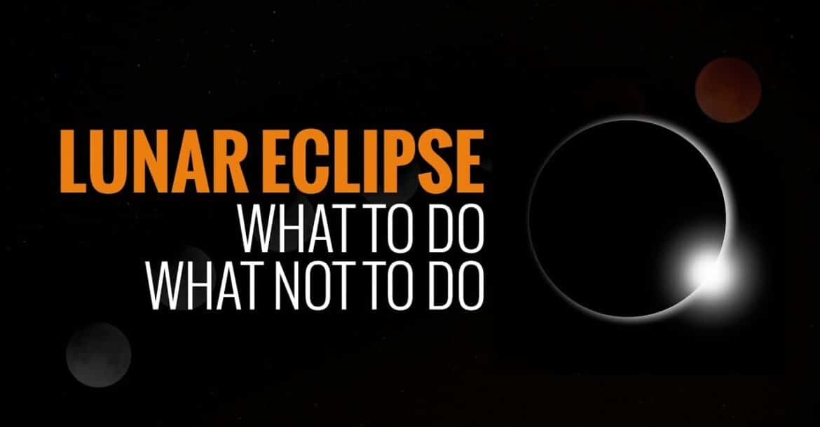 ★Lunar eclipse★ what to do, what not to do★ Hinduism