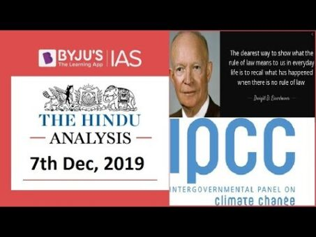 'The Hindu' Analysis for 7th December, 2019 (Current Affairs for UPSC/IAS)