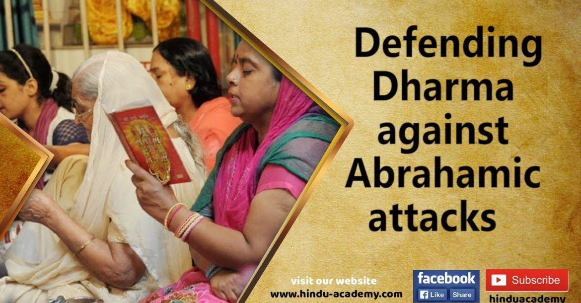 Defending Dharma against Abrahamic attacks |Jay Lakhani |Hindu Academy|