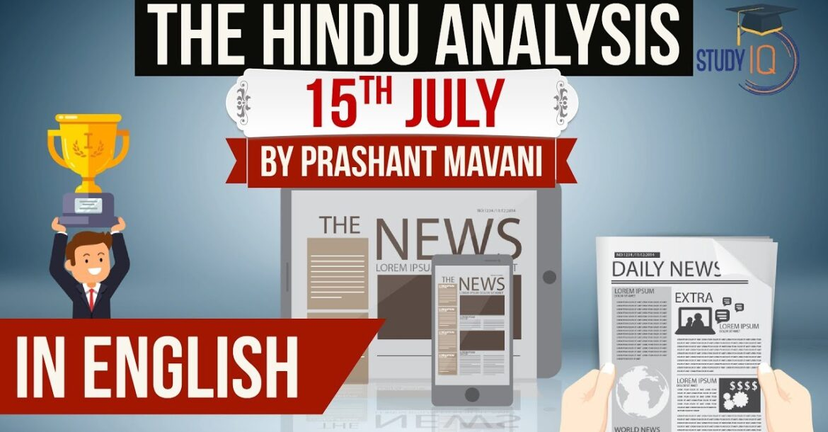English 15 July 2018 - The Hindu Editorial News Paper Analysis - [UPSC/SSC/IBPS] Current affairs