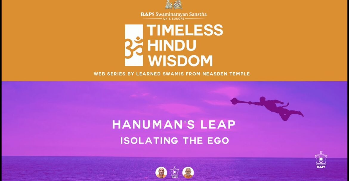 Hanuman's Leap: Isolating the Ego – Timeless Hindu Wisdom Series: Session 5