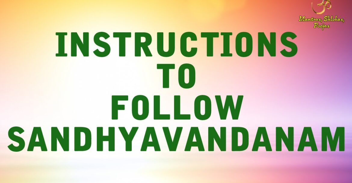 Instructions To Follow Sandhyavandanam | Official Video
