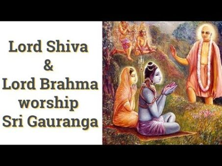 Lord Shiva and Lord Brahma worship Sri Gauranga