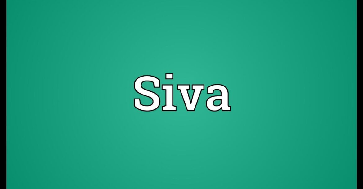 Siva Meaning