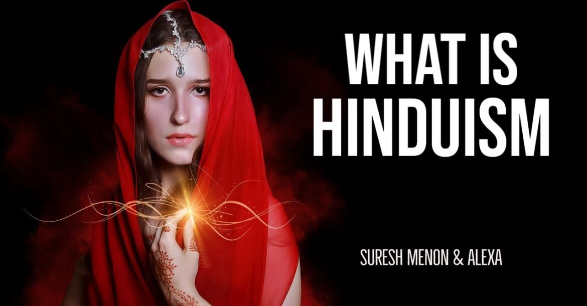 What is #Hinduism | Beliefs, Facts, Philosophy and History explained | Suresh Menon & Alexa