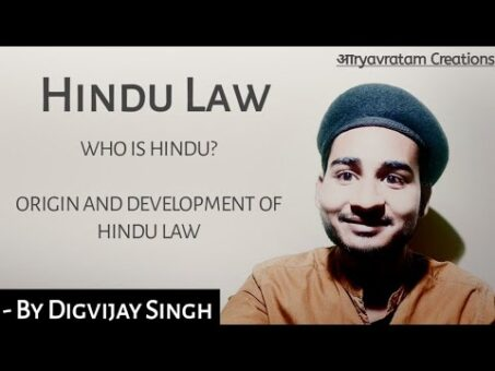 Who is Hindu? | Origin & Development of Hindu Law | Hindu Law | Digvijay Singh
