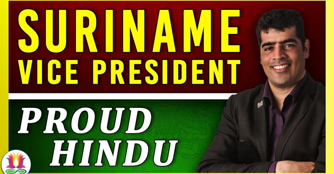"""Why I am a Proud Hindu"" / Vice President of Suriname"