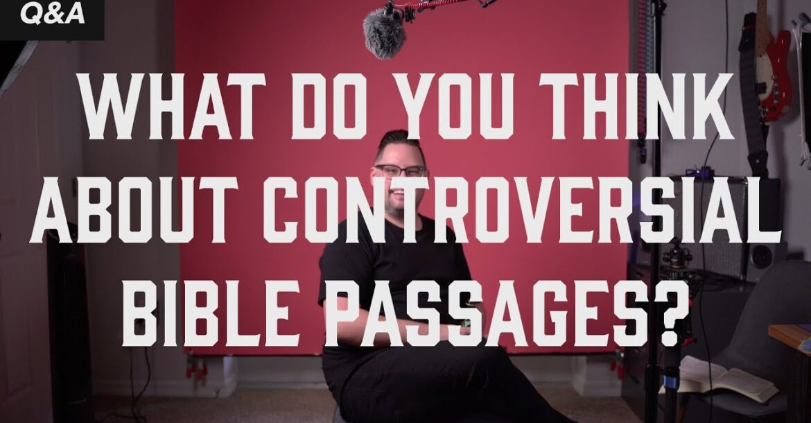 Controversial Bible Passages