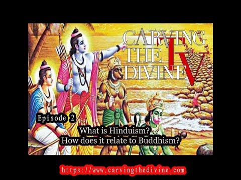 Episode 2 - What is Hinduism? How does it relate to Buddhism?
