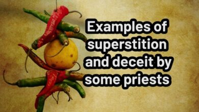 Examples of superstition and deceit by some priests