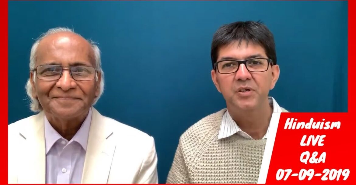 Hinduism Q& A  Sept. 7 2019. Topics today include  superstition, role of humour, and more.