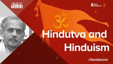 Hindutva and Hinduism -  J Nandakumar -  #IndicTalks