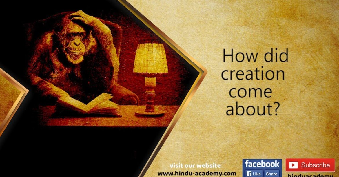 How did creation come about? Jay Lakhani | Hindu Academy|