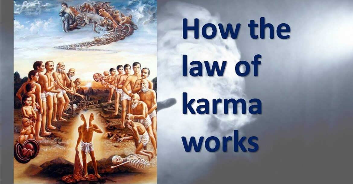 How the law of karma works ..?