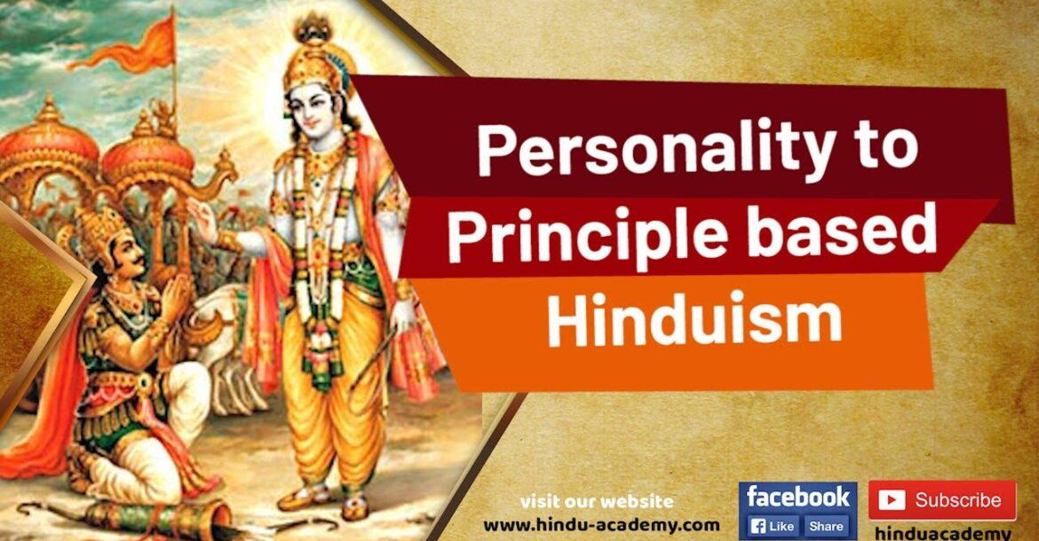 Personality to Principle based Hinduism