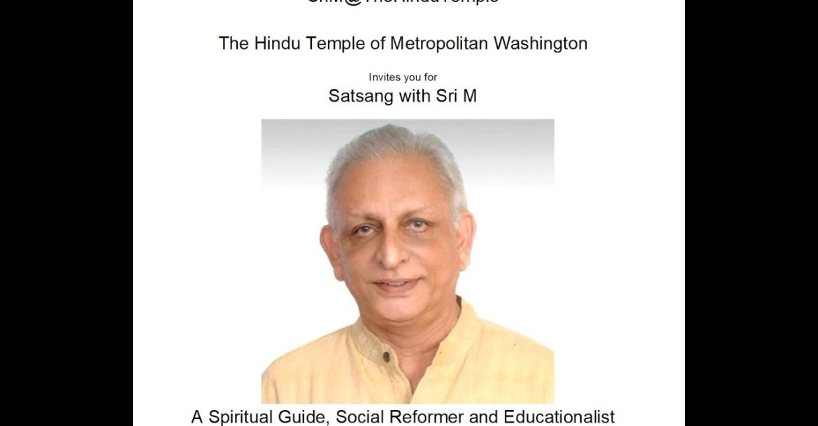 Sri M - Talk at The Hindu Temple of Metropolitan Washington, 10001 Riggs Rd, Adelphi, MD 20783