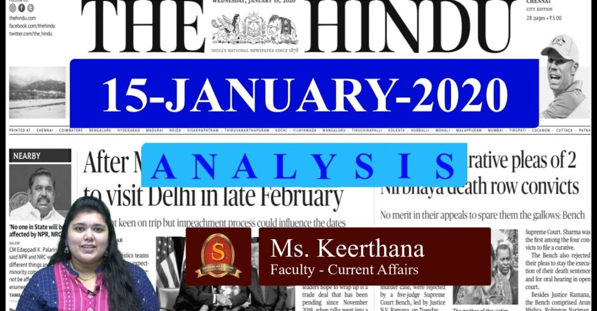 The Hindu Daily News Analysis   15th January 2020   Current Affairs -  UPSC Mains - Prelims 2020