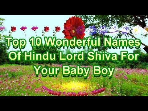 Top 10 Wonderful Names Of Hindu Lord Shiva For Your Baby Boy