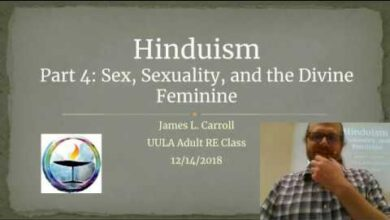 UULA Comparative Religion: Hinduism, Part 4: Sex, Sexuality, and the Divine Feminine
