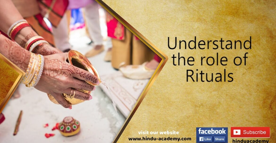 Understand the role of Rituals