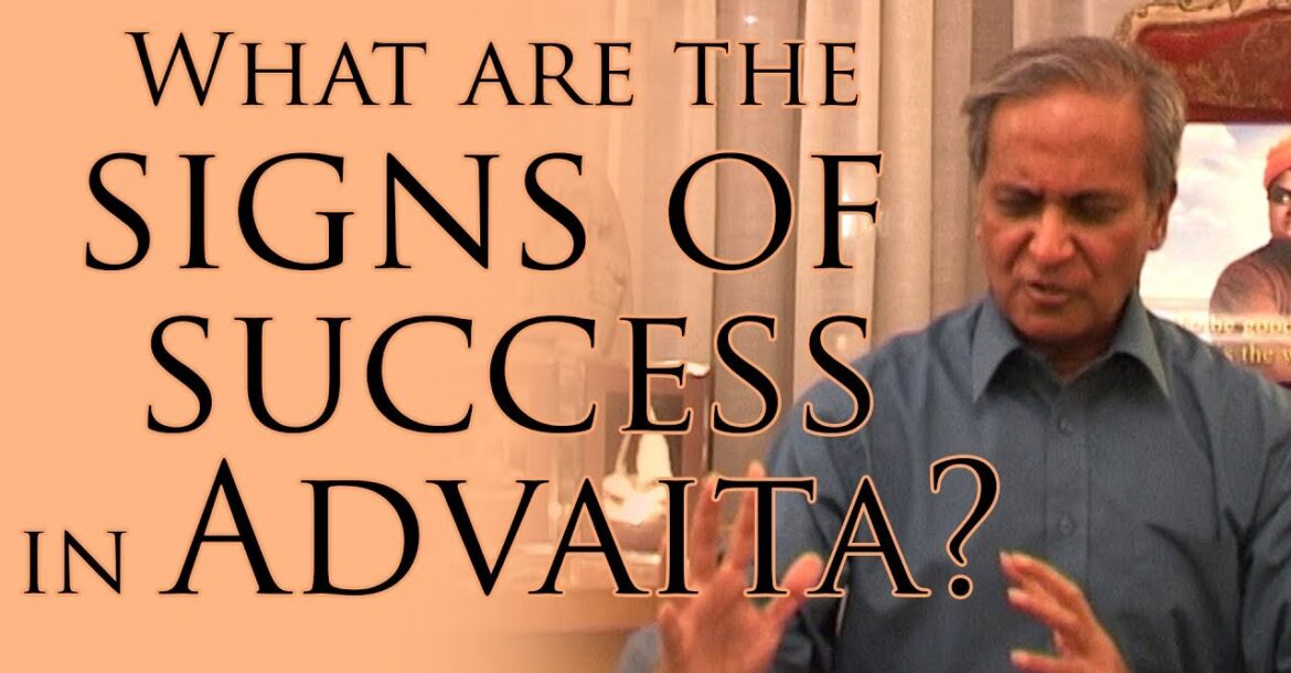 What are the signs of success in Advaita?   Jay Lakhani   Hindu Academy