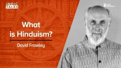 What is Hinduism? - David Frawley - #IndicTalks