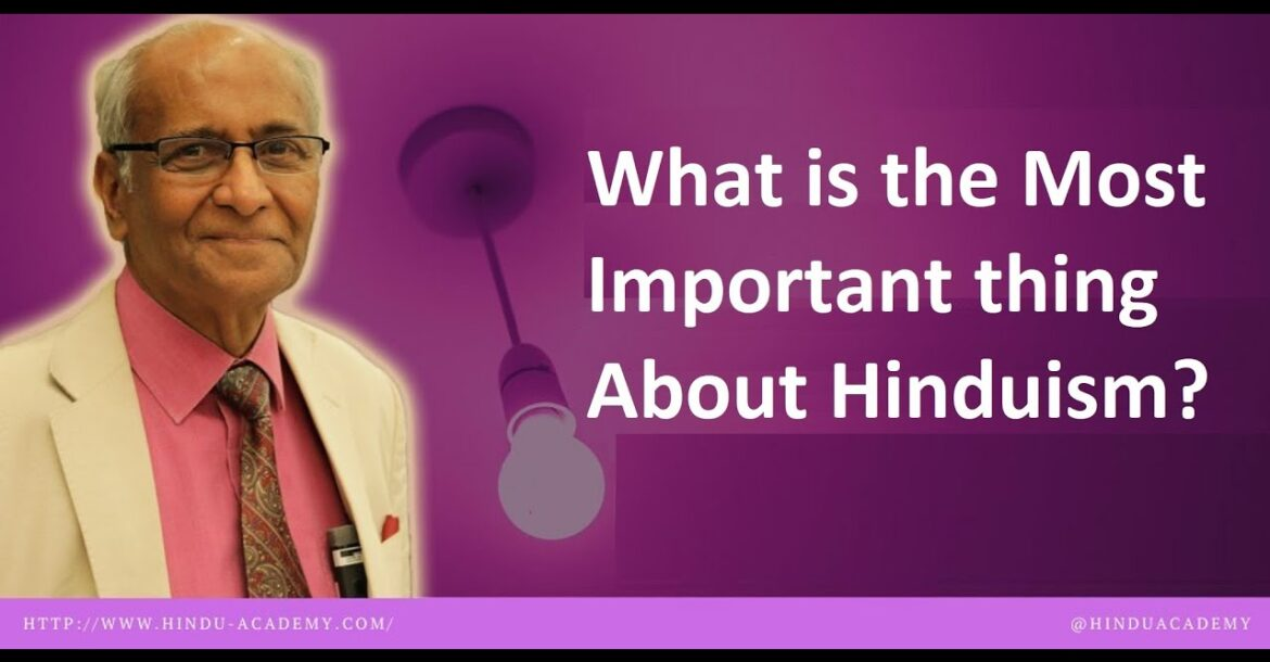 What is the Most Important thing about Hinduism? Jay Lakhani |