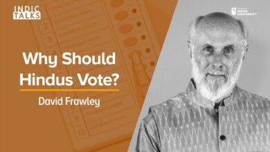 Why Should Hindus Vote? - David Frawley - #IndicTalks