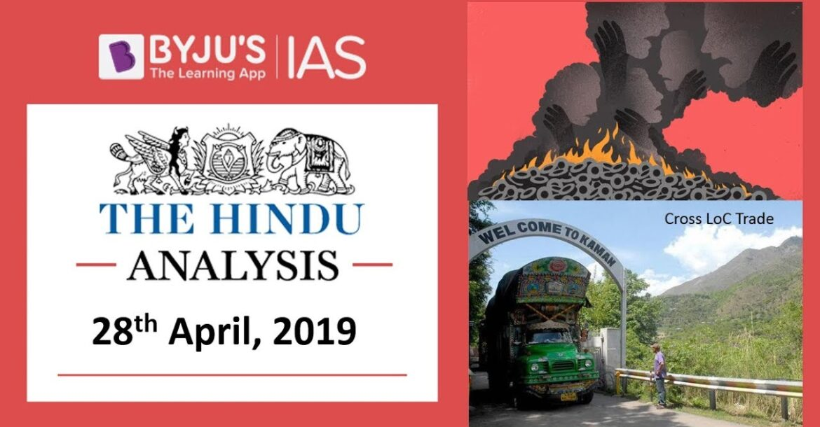 'The Hindu' Analysis for 28th April, 2019. (Current Affairs for UPSC/IAS)