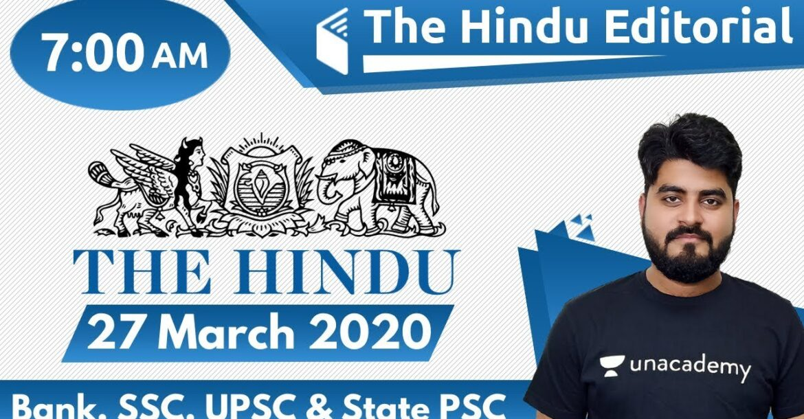 7:00 AM - The Hindu Editorial Analysis by Vishal Sir | 27 March 2020 | The Hindu Analysis