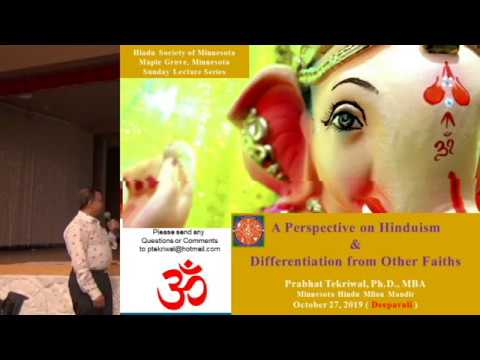 A Perspective on Hinduism and Differentiation from Other Faiths.