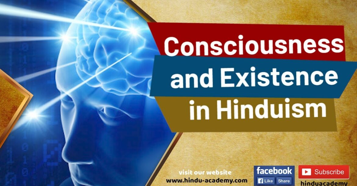 Consciousness and Existence in Hinduism