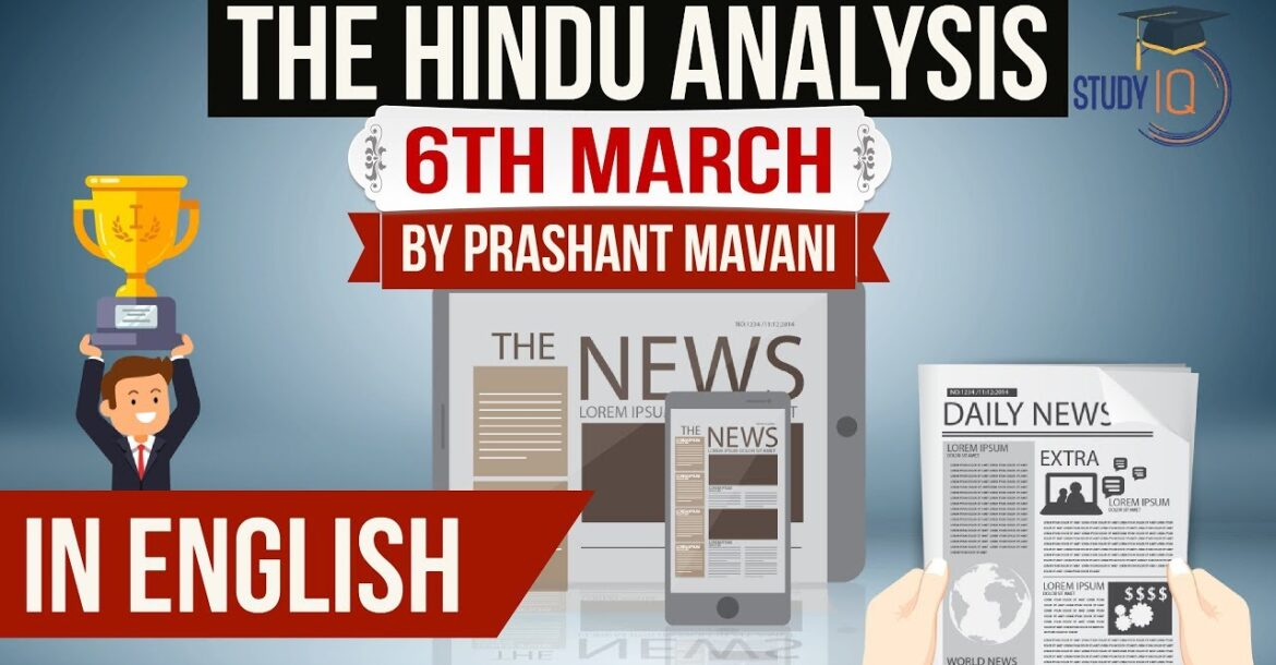 English 6 March 2018- The Hindu Editorial News Paper Analysis- [UPSC/SSC/IBPS] Current affairs